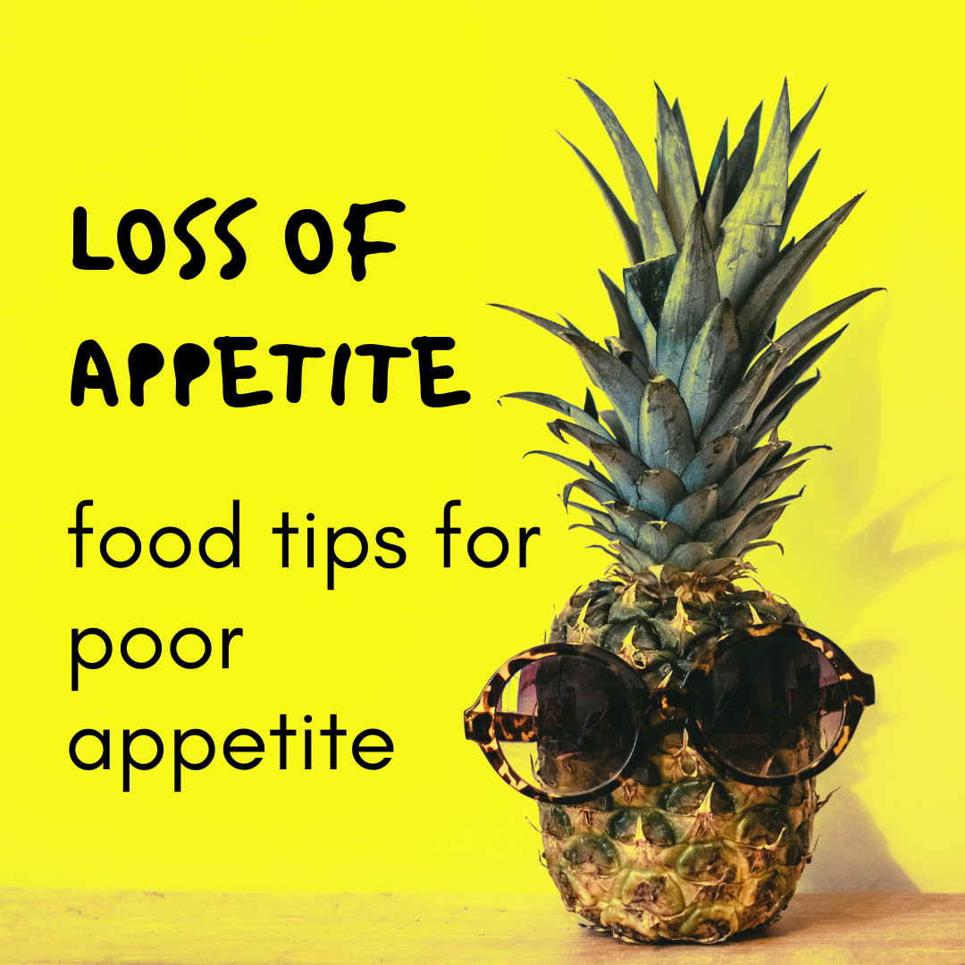 Loss of appetite: Food tips for poor appetite