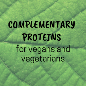 Complementary proteins for vegans and vegetarians